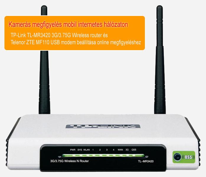 Kamerás megfigyelés mobil internet hálózaton - TP-Link TL-MR3420