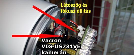 Látószög és fókusz állítás Vacron VIG-US731VE IP kamerán
